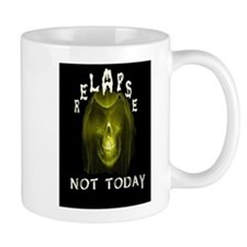 relapse not today Mug