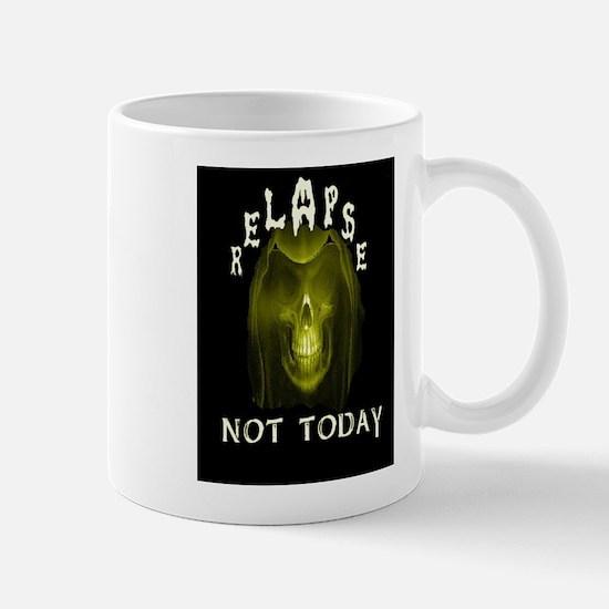 relapse not today Mug