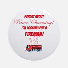 Looking for a fireman! Ornament (Round)