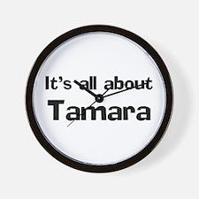 It's all about Tamara Wall Clock