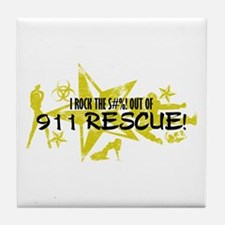 I ROCK THE S#%! - 911 RESCUE Tile Coaster