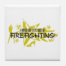 I ROCK THE S#%! - FIREFIGHTING Tile Coaster