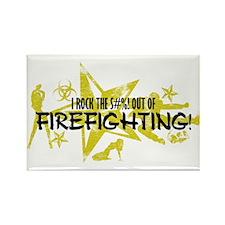 I ROCK THE S#%! - FIREFIGHTING Rectangle Magnet