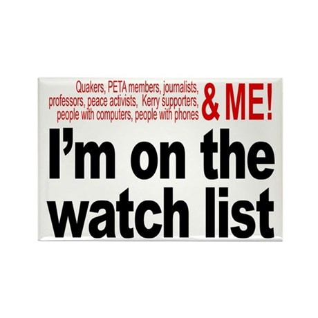 On watch list Rectangle Magnet