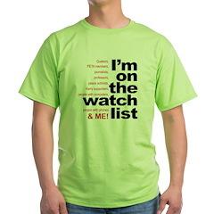 On watch list T-Shirt