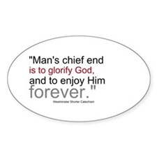 Chief End of Man Decal