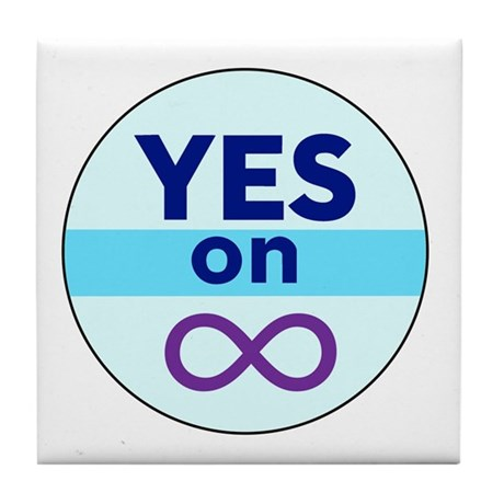 Yes On Infinity Tile Coaster