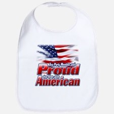 Tea Party Member and Proud to be an American Bib