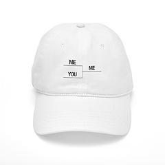ME YOU ME Baseball Cap