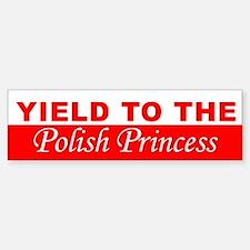 Yield To The Polish Princess Sticker (Bumper)