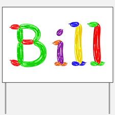 Bill Balloons Yard Sign