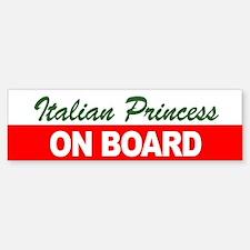 Italian Princess On Board Bumper Bumper Sticker