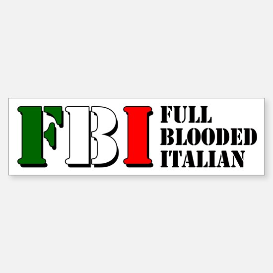 Full Blooded Italian Sticker (Bumper)
