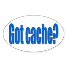 Got Cache? Oval Decal