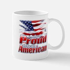 Muslim and Proud to be an American Mug