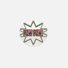 Pow Pow Mini Button