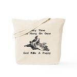 Don't Hangdog! Tote Bag