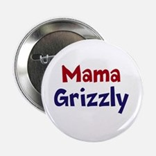 "Mama Grizzly 2.25"" Button Red White & Blu"