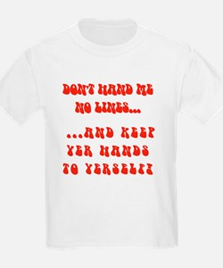 Hands To Yerself Kids T-Shirt