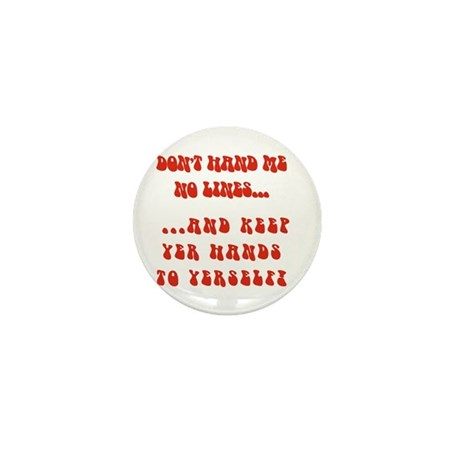 Hands To Yerself Mini Button (10 pack)