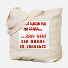 Hands To Yerself Tote Bag