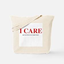 Stupid Cause Tote Bag