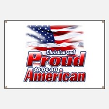 Christian and Proud to be an American Banner