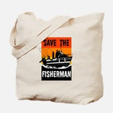 SAVE THE FISHERMAN Tote Bag
