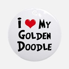 I Love My Golden Doodle Ornament (Round)