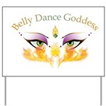 Belly Dance Shimmy Chic Yard Sign