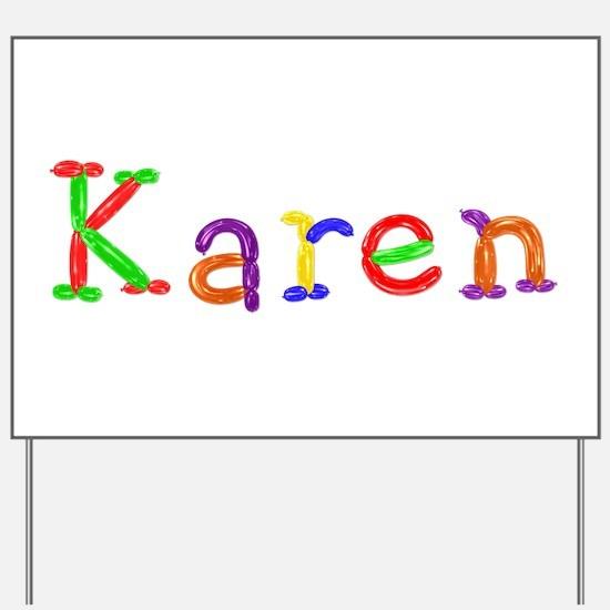 Karen Balloons Yard Sign