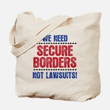 SECURE BORDERS NOT LAWSUITS Tote Bag