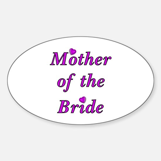 Mother of the Bride Love Sticker (Oval)