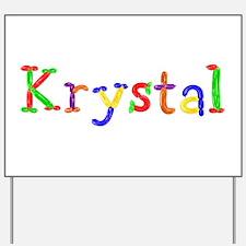 Krystal Balloons Yard Sign
