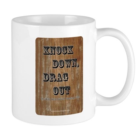 Knock Down, Drag Out Mug