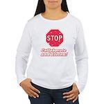 STOP! Women's Long Sleeve T-Shirt