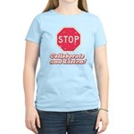STOP! Women's Light T-Shirt