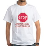 STOP! White T-Shirt