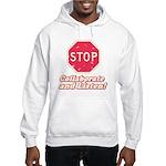 STOP! Hooded Sweatshirt
