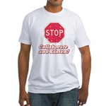 STOP! Fitted T-Shirt