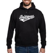 Brittanys Rule Hoodie