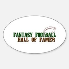 Fantasy Football Hall of Famer Sticker (Oval)