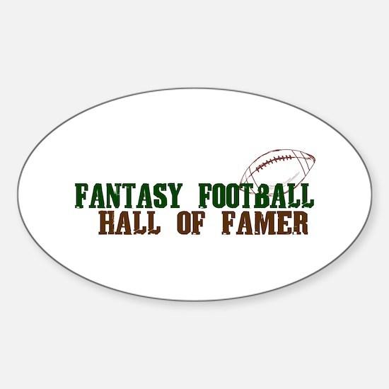 Fantasy Football Hall of Famer Sticker (Oval)