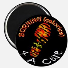 BURNING calories 4 A CURE Magnet