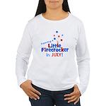 Little Firecracker in July. Women's Long Sleeve T-