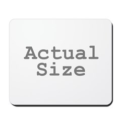 Actual Size Mousepad