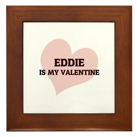 Eddie Is My Valentine Framed Tile