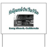 Hollywood On The Pike Yard Sign