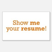 Show me / Resume Decal