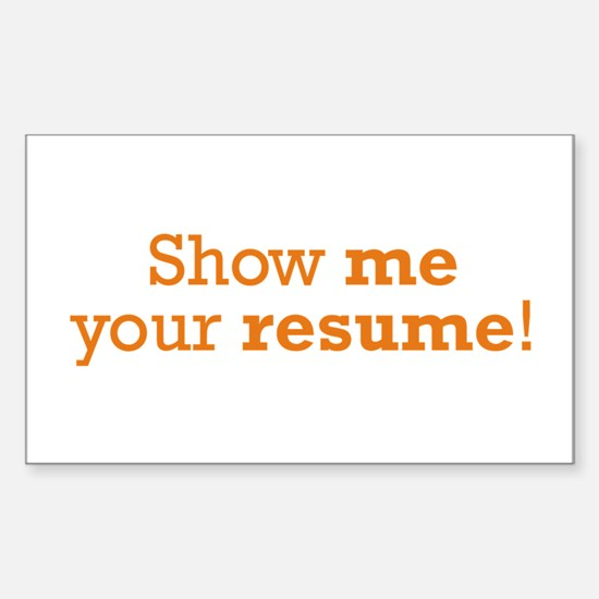 Show me / Resume Sticker (Rectangle)